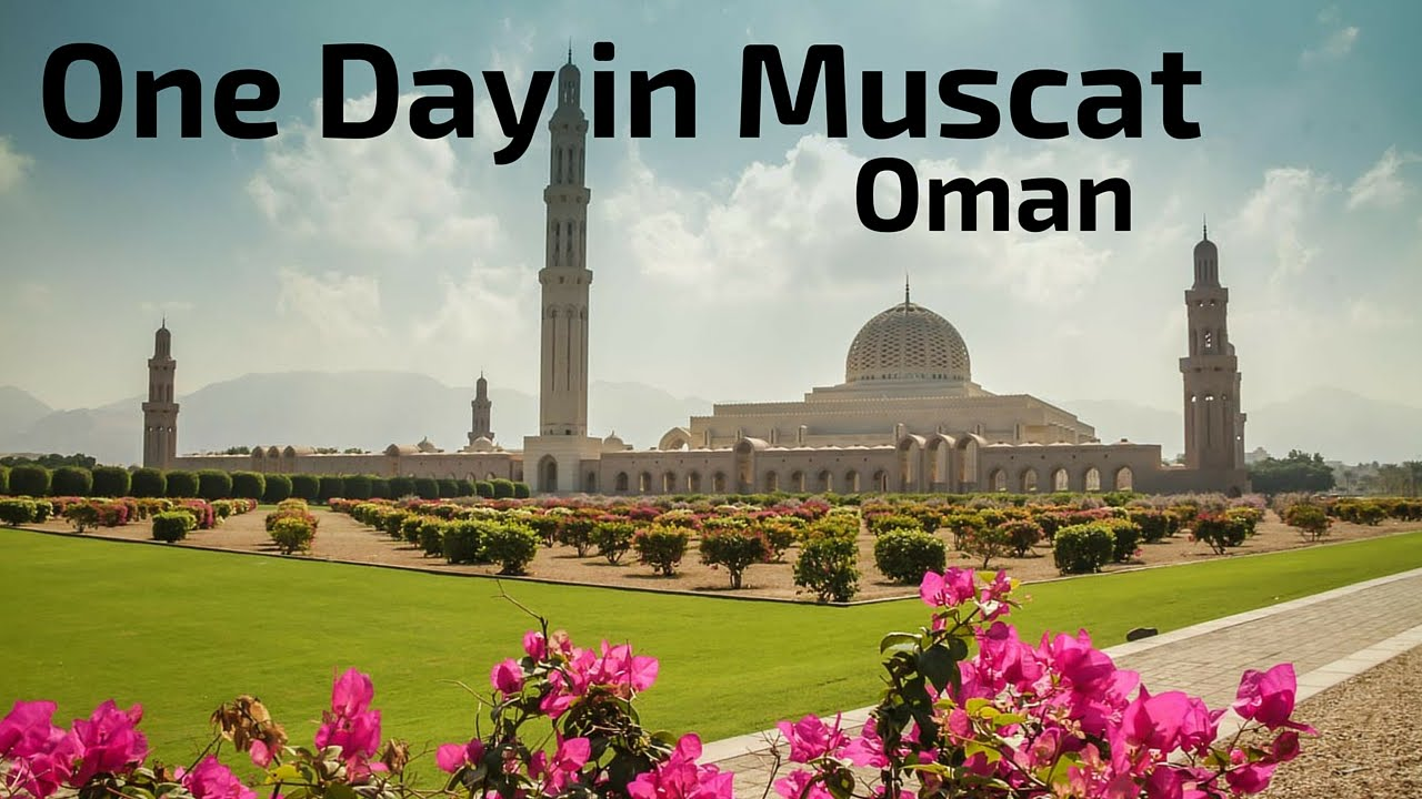 Best Things to do in Muscat Oman - Map + Tips + Photos