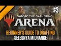 MTG: Arena - Beginner's Guide to Drafting - Selesnya Midrange P3 | GRN Quick Draft (sponsored)