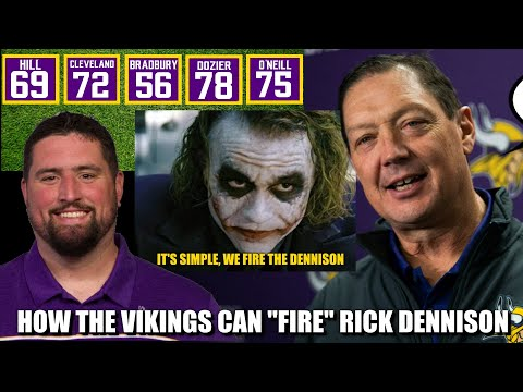 "How the Minnesota Vikings Can ""Fire"" Rick Dennison"