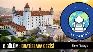 Bratislava Gezisi [ Slovakya ] 6.Bölüm