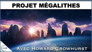 « Projet Mégalithes » avec Howard Crowhurst - NURÉA TV