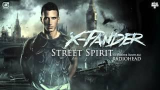 Radiohead - Street Spirit (X-Pander Hardstyle Bootleg)