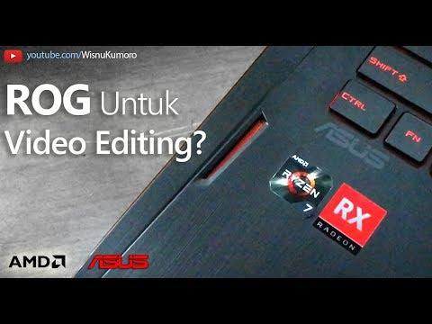 Laptop Gaming 8 CORES untuk Video Editing? ASUS ROG Strix GL702ZC Indonesia!