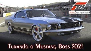 Tunando o Mustang Boss 302! - Eleanor - Muscle Cars Americanos! | Forza Motorsport 5 [PT-BR]