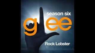 Glee - Rock Lobster (DOWNLOAD MP3+LYRICS)