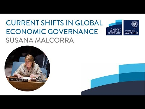 Susana Malcorra: Current shifts in global economic governance