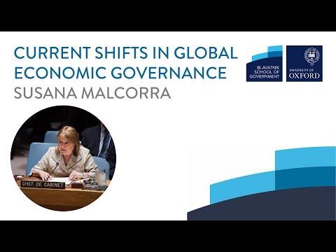 Susana Malcorra: Current shifts in global economic governance