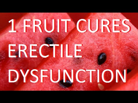 Best fruits for erectile dysfunction