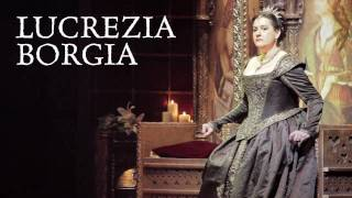 English National Opera - Lucrezia Borgia Trailer