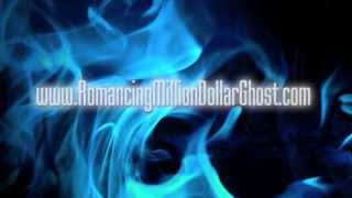 Romancing the Million $$$ Ghost