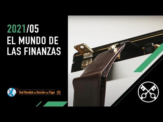 EL MUNDO DE LAS FINANZAS - Mayo 2021