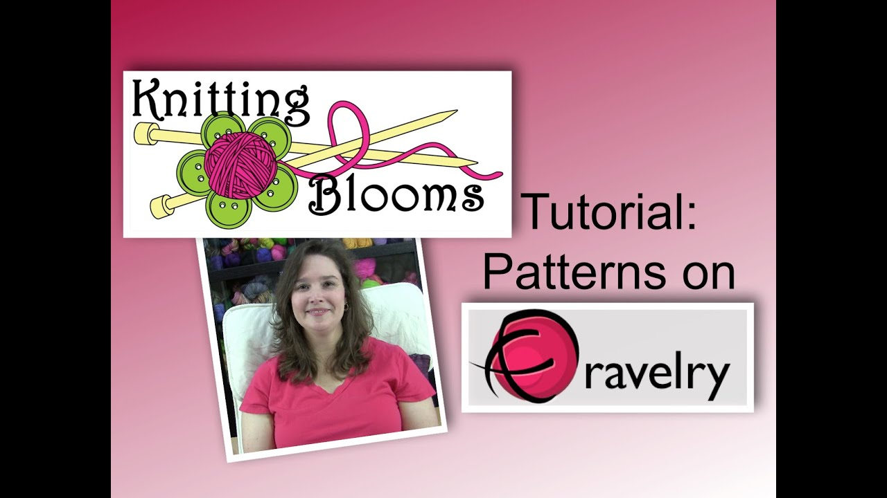 Finding Patterns on Ravelry - Tutorial - Knitting Blooms - YouTube