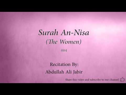 Surah An Nisa The Women   004   Abdullah Ali Jabir   Quran Audio