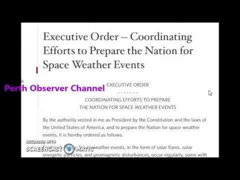 EXECUTIVE ORDER....Prepare the Nation for Space Weather Events..??