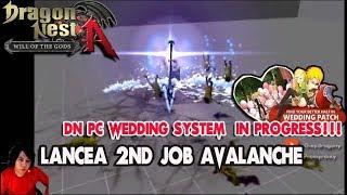 System Wedding DN PC ?? Dragon Nest Korea - Lancea 2nd JOB AVALANCHE & Info Upcoming Update KDN