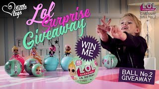 LOL Series 2 Surprise Doll Ball Giveaway 2017 OPEN Competition for my Dilly Dally Fans