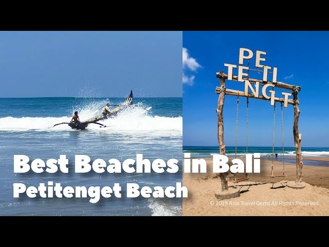 Best Places To Visit In Bali - Best Beaches in Bali - Petitenget Beach