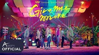 VAV - Give me more (Un Poco Mas) (Feat. De La Ghetto & Play-N-Skillz) MV