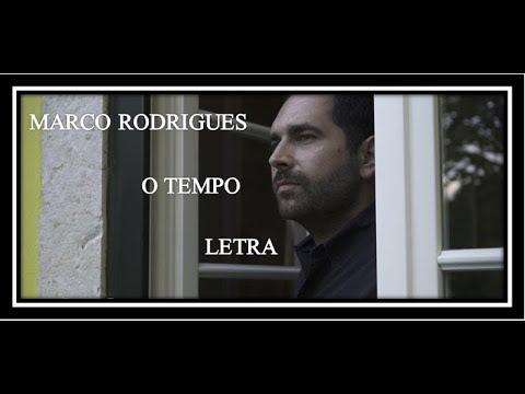 (Letra) - O Tempo - Marco Rodrigues