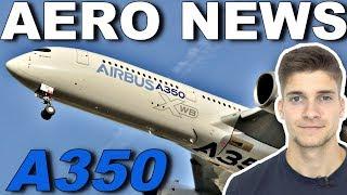 REGIERUNG bekommt A350! AeroNews