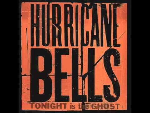 Hurricane Bells -