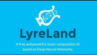 Presentation of the LyreLand project, which is an AI capable of cre...