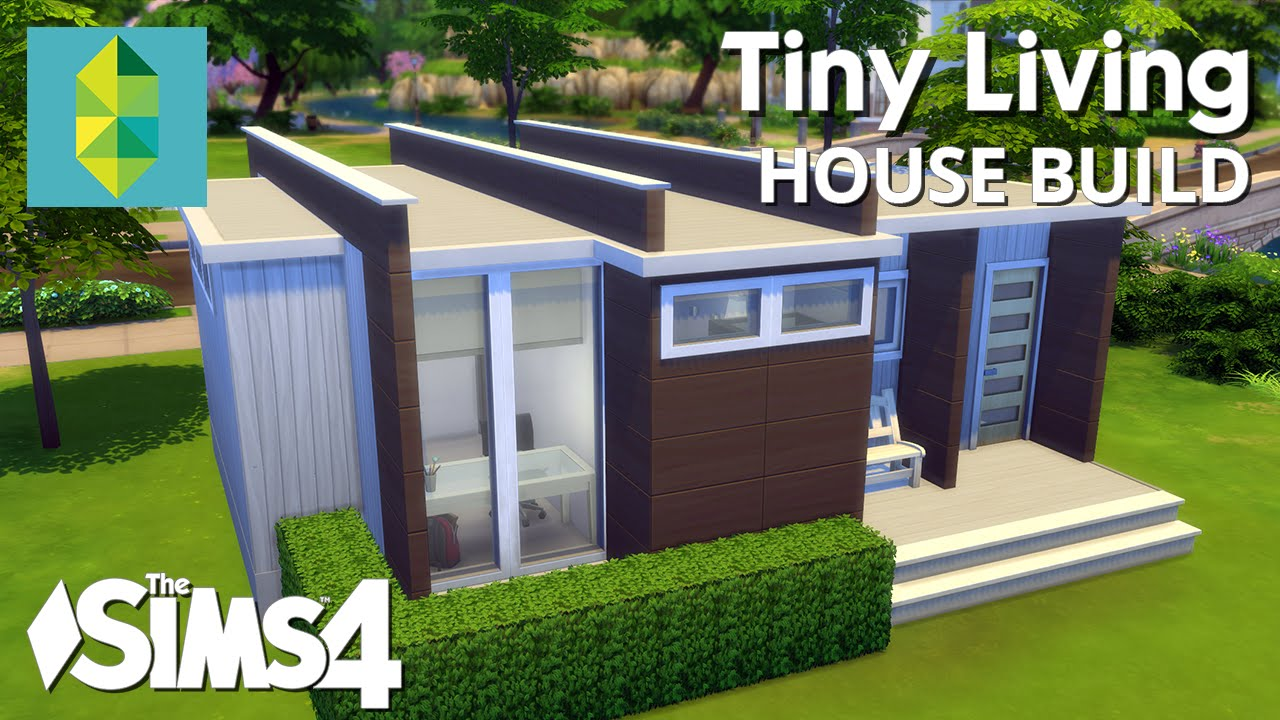The sims 4 house building tiny living youtube for Supplies to build a house
