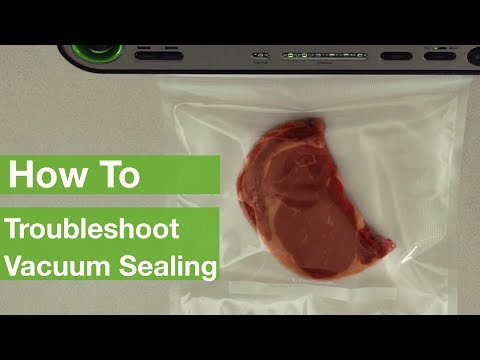 How To Troubleshoot Vacuum Sealing | FoodSaver®