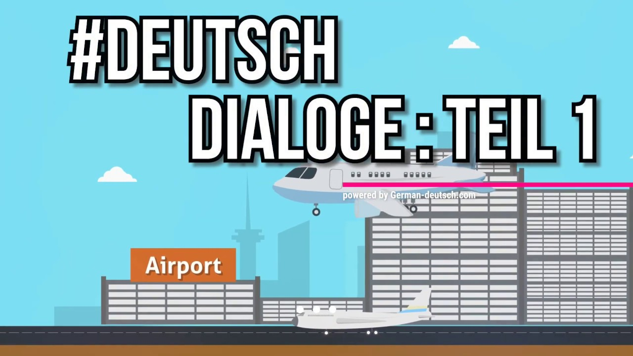 Deutsch dialoge kennenlernen