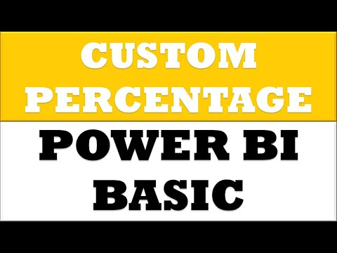 PBI Lesson 47 : How to Create Custom Per Centage for Numbers in Power BI Desktop