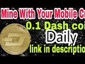0.01 DASHCOIN IN ONE DAY | FAST  DASHCOIN MINING EVER | fREE MINING
