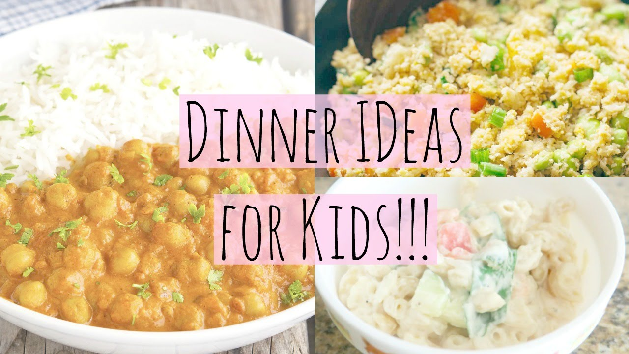 Easy Healthy Dinner Ideas For Kids