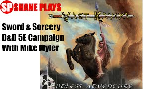 Vast Kaviya Sword & Sorcery D&D 5E Setting With Mike Myler