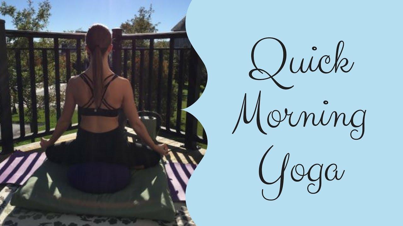 Quick Morning Yoga