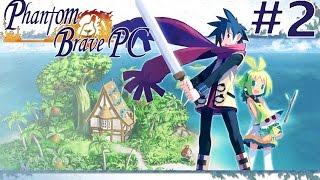 Phantom Brave PC - Walkthrough | Part 2 [English, Full 1080p HD, 60 FPS]