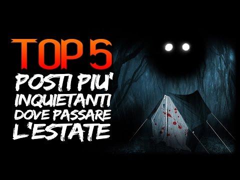 TOP 5 ● POSTI PIU' INQUIETANTI DOVE PASSARE LE VACANZE