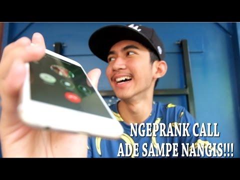 PRANK CALL ADE SAMPE NANGIS !!!