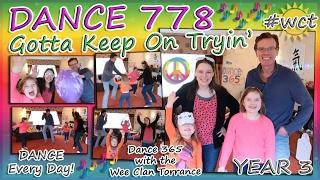 Gonna Keep On Tryin' DANCE 778!