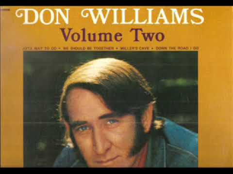 Don Williams(R.I.P. )~ Miller's Cave