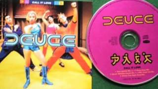 Call It Love (JX Vocal Mix) - Deuce