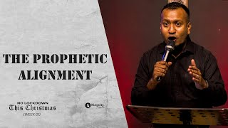 No Lockdown This Christmas (Week 01) | The Prophetic Alignment | PS. Sam Ellis