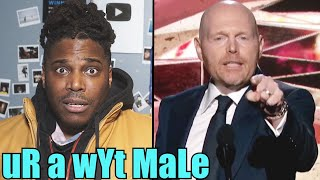 CIS WHITE MALES NEED TO KEEP QUIET. Bill Burr & the Grammys