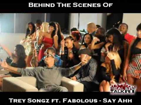 Behind The Scenes Of Trey Songz ft. Fabolous -Say Ahh