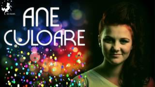 ANE - Culoare (Radio Edit)
