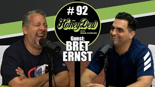 HoneyDew Podcast #92 | @Bret Ernst
