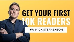 Getting Your First 10,000 Readers: Interview with Nick Stephenson