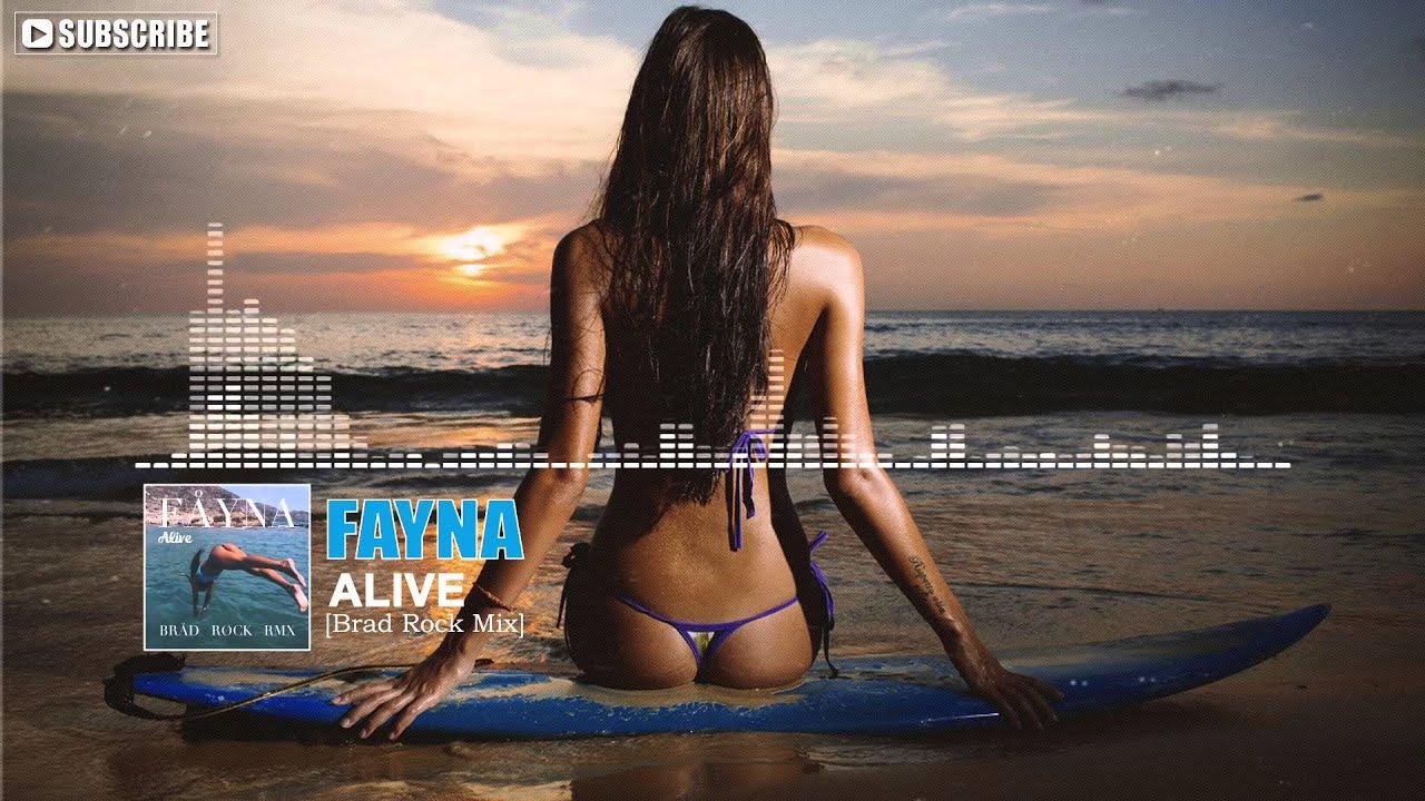Fayna alive brad rock remix extended mix