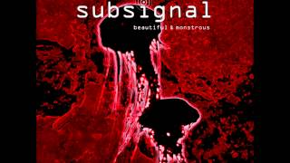 Subsignal - Where Angels Fear To Tread