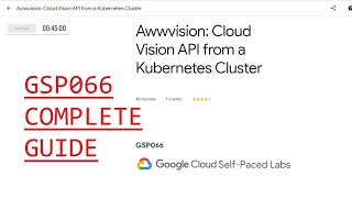 Awwvision: Cloud Vision AṖI from a Kubernetes Cluster | GSP066 | Integrate with Machine Learning API