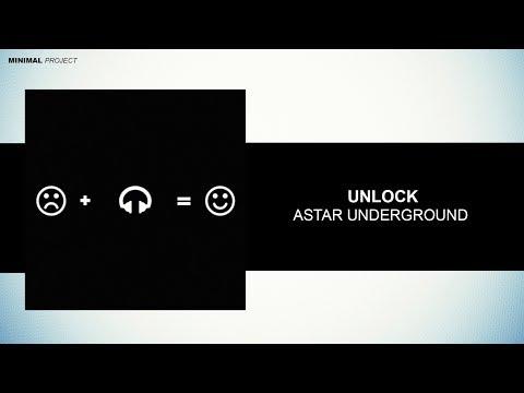 Unlock - Astar Underground (Original Mix) [Free Download]